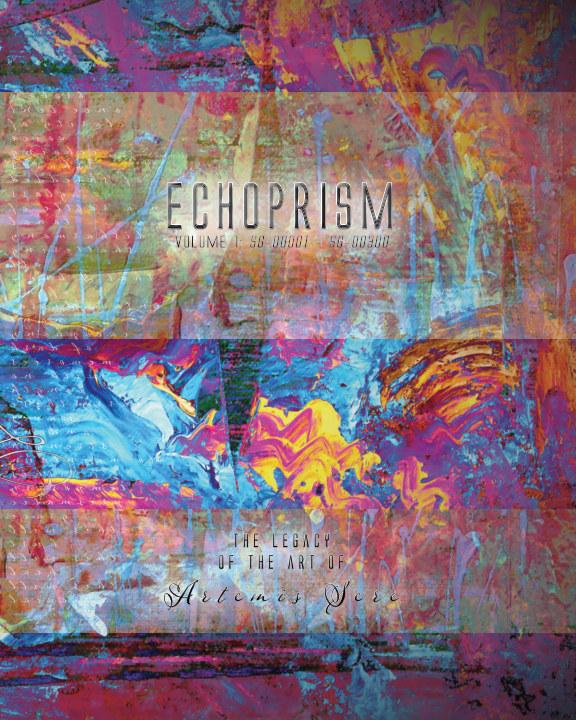 View Echoprism by Artemis Sere