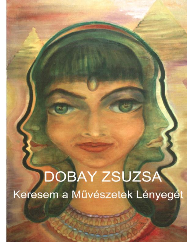 View Keresem a Muvestzek Lenyege by Susan Dobay