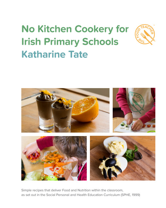 View No Kitchen Cookery for Irish Primary Schools by Katharine Tate