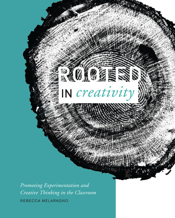 View Rooted in Creativity by Rebecca Melaragno