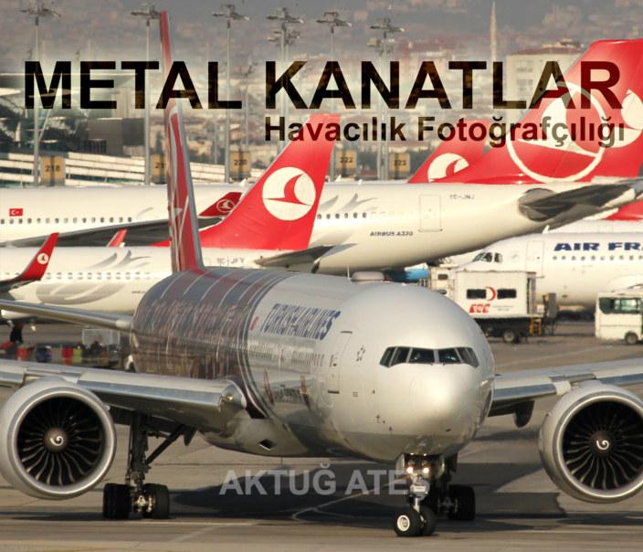 View Metal Kanatlar by Aktug Atesh