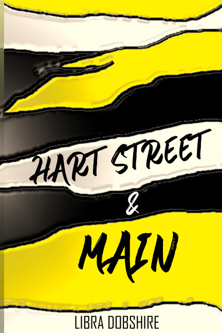 View Hart Street and Main by Libra Dobshire