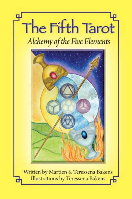 View The Fifth Tarot by Martien and Teressena Bakens