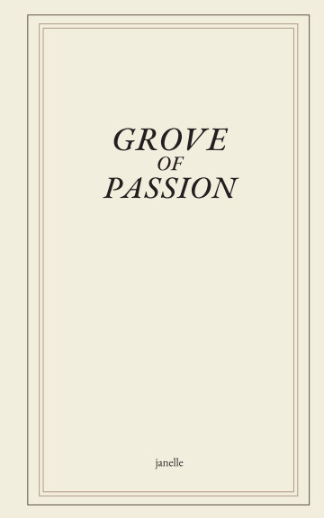 View Grove of passion by janelle