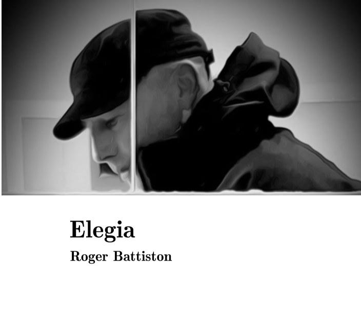 Visualizza Elegia di Roger Battiston