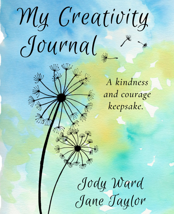 View My Creativity Journal by Jody Ward and Jane Taylor