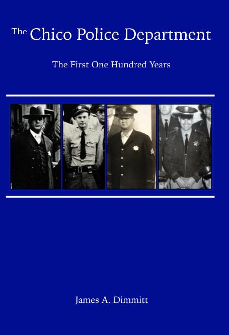 Ver The Chico Police Department por James A. Dimmitt