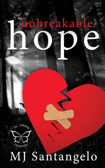View Unbreakable Hope by MJ Santangelo