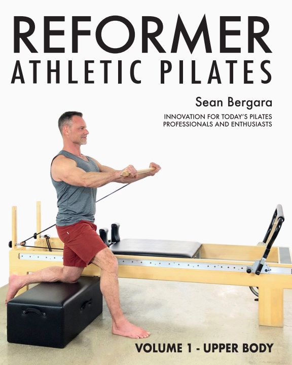 View Reformer Athletic Pilates Volume 1 by Sean Bergara