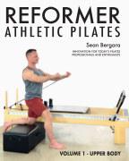 Reformer Athletic Pilates Volume 1 book cover