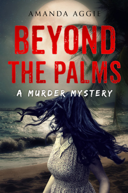 View Beyond the Palms by Amanda Aggie