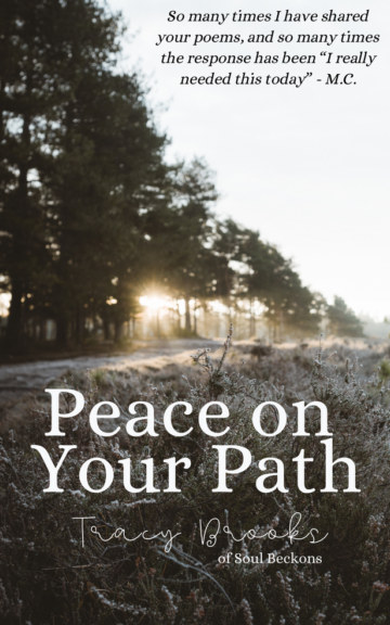 View Peace on Your Path by Tracy Brooks