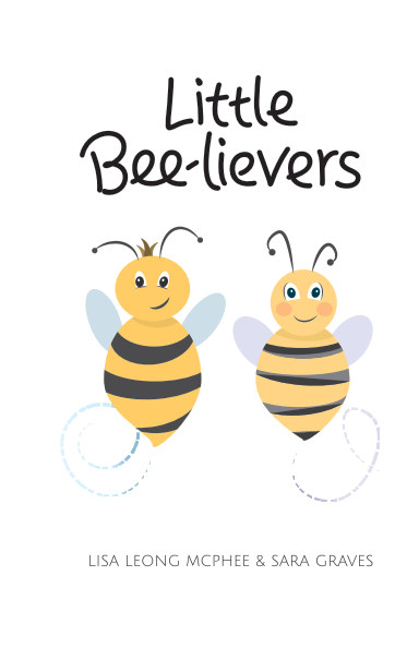 Ver Little Bee-lievers por Lisa Leong McPhee; Sara Graves