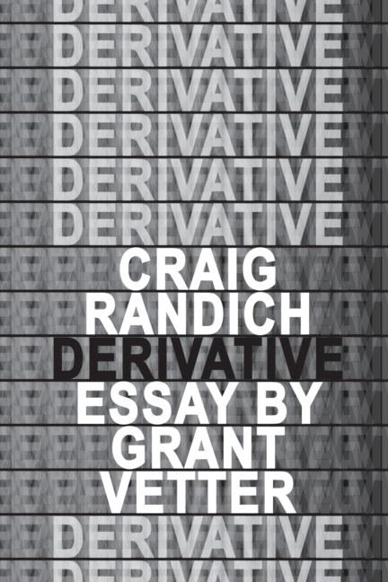 View Craig Randich Derivative by Grant Vetter and Molly Koehn