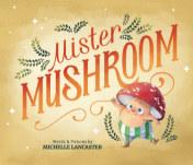 Mister Mushroom — Hardcover book cover