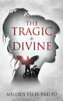 The Tragic + Divine book cover