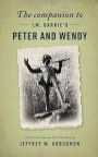 The Companion to J. M. Barrie's Peter and Wendy book cover