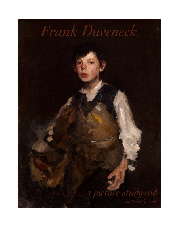 View Frank Duveneck: A Picture Study Aid with 7 works by Blossom Barden