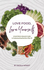 Love Food, Love Yourself book cover