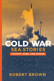 Cold War Sea Stories book cover