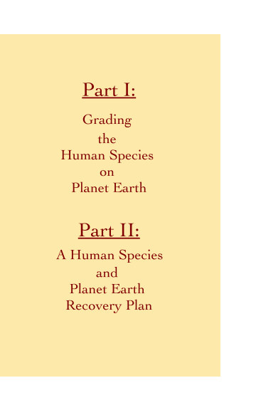 View A Grading Report of Our Human Species and A Human Species and Earth Recovery Plan by Turtle