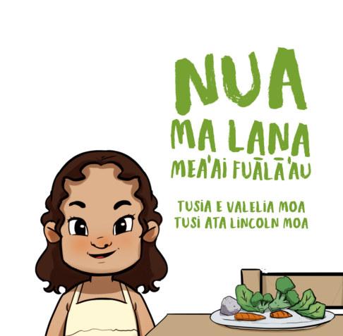View Nua ma lana mea'ai fuālā'au by Valelia Moa