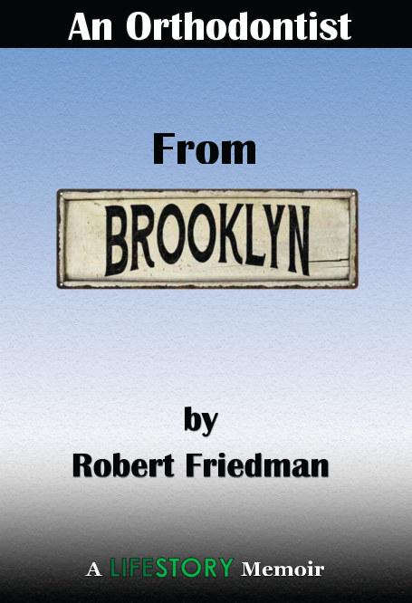 Ver An Orthodontist From Brooklyn--Hard Cover por Robert Friedman