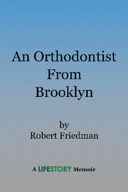 Ver An Orthodontist From Brooklyn--Soft Cover por Robert Friedman