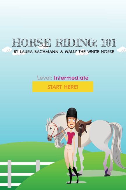 View HORSE RiDING: 101 by Laura Bachmann