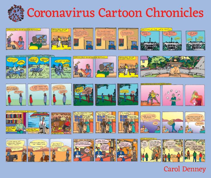 View Coronavirus Cartoon Chronicles by Carol Denney