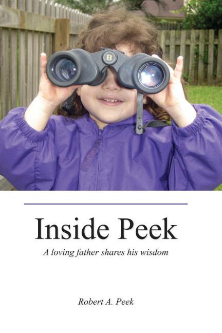 View Inside Peek by Robert A. Peek