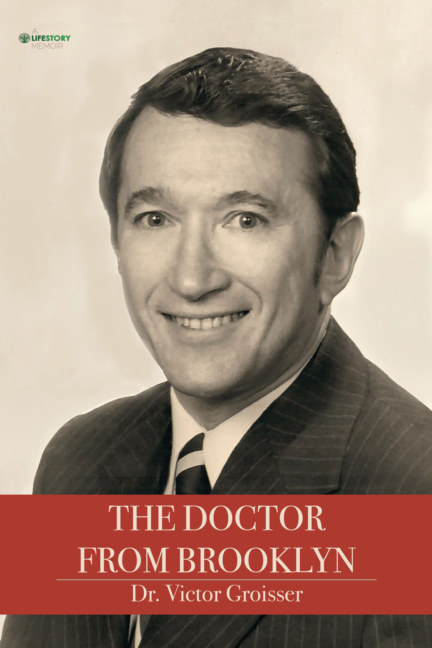 Visualizza The Doctor From Brooklyn--Softcover di Dr. Victor Groisser