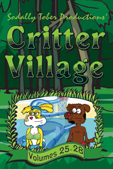 View Critter Village Vols 25-28 by Sodally Tober Productions