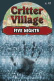 Critter Village: Five Nights (PG-ish) book cover