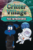 Critter Village: The Introverse (PG-ish) book cover