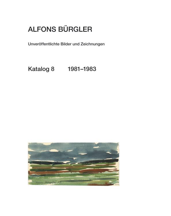Katalog 8 nach ALFONS BÜRGLER anzeigen