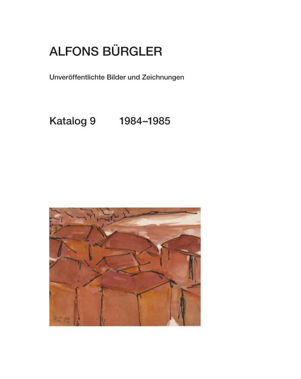 Katalog 9 nach ALFONS BÜRGLER anzeigen