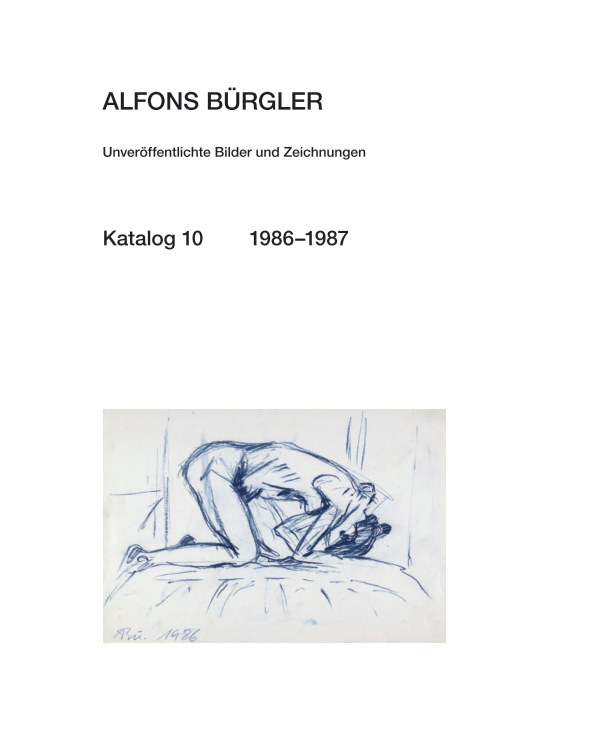 Katalog 10 nach ALFONS BÜRGLER anzeigen