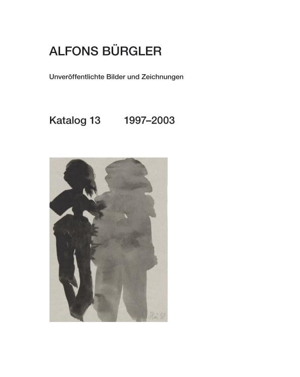 Katalog 13 nach ALFONS BÜRGLER anzeigen