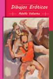Dibujos Eróticos - Adolfo Valiente book cover