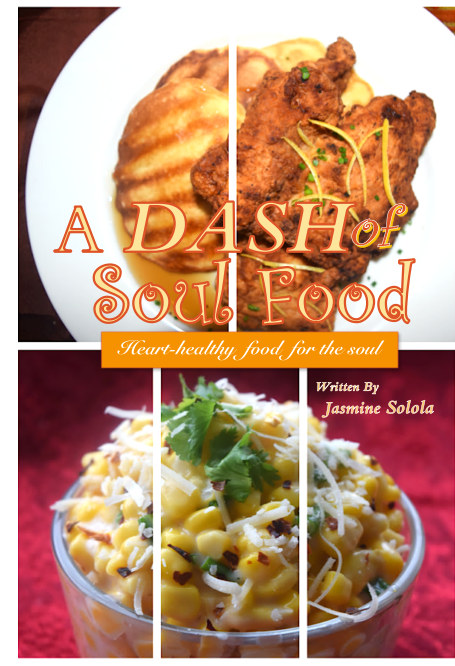 View A DASH of Soul Food by Jasmine Solola