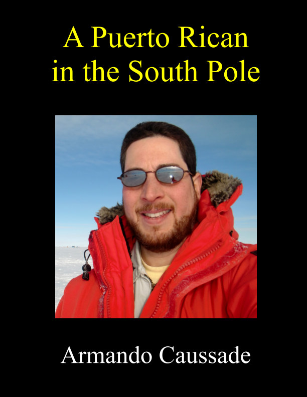 View A Puerto Rican in the South Pole by Armando Caussade