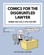 Comics For The Disgruntled Lawyer book cover