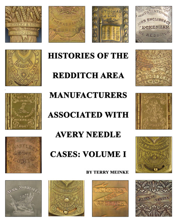 Ver Histories of the Redditch Area Companies Associated with Avery Needle - Volume I por Terry Meinke