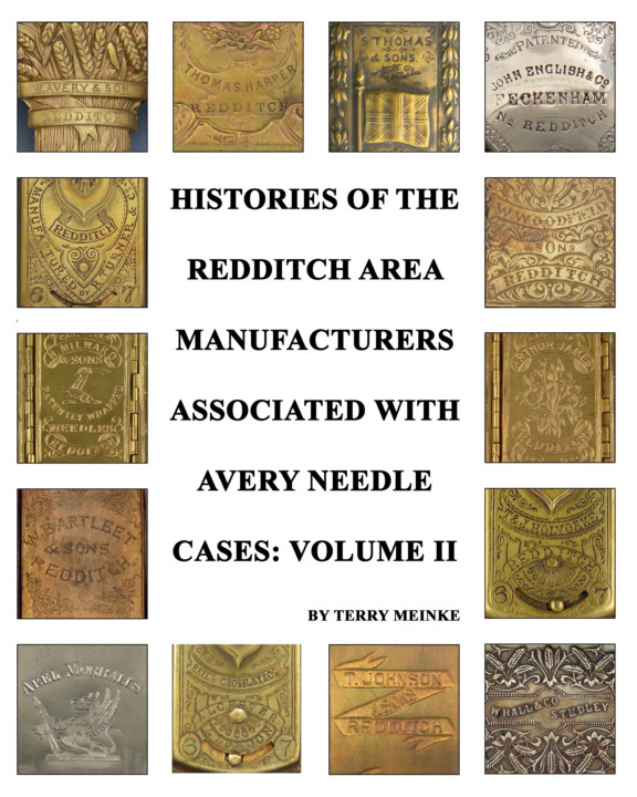 View Histories of the Redditch Area Companies Associated with Avery Needle - Volume II by Terry Meinke