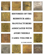 Histories of the Redditch Area Companies Associated with Avery Needle - Volume II book cover