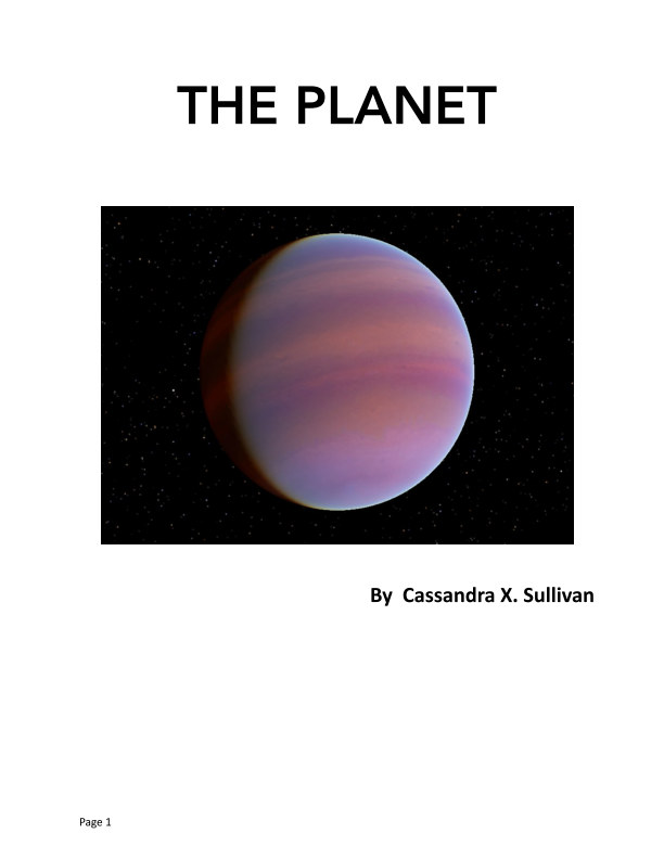 View The Planet by Cassandra Xiomara Sullivan