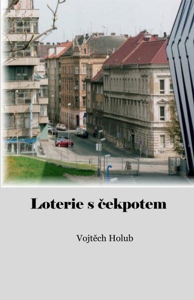 Bekijk Lotérie s čekpotem op Vojtěch Holub