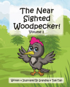 The Near Sighted Woodpecker! book cover
