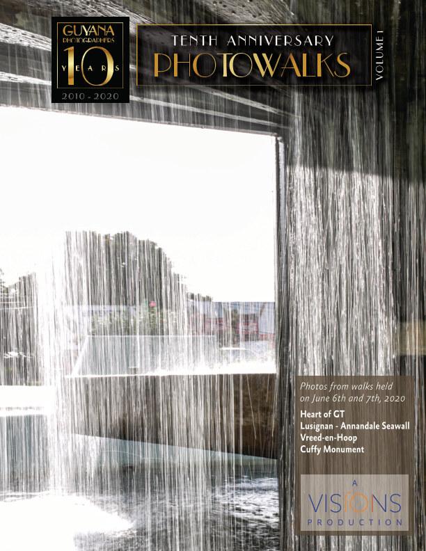 View Guyana Photographers' Tenth Anniversary Photowalks - Volume 1 by VISIONS / Guyana Photographers